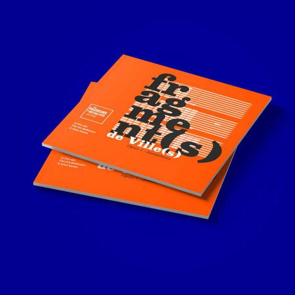 La couverture de Fragment(s) de Ville - Opus I - Fondations