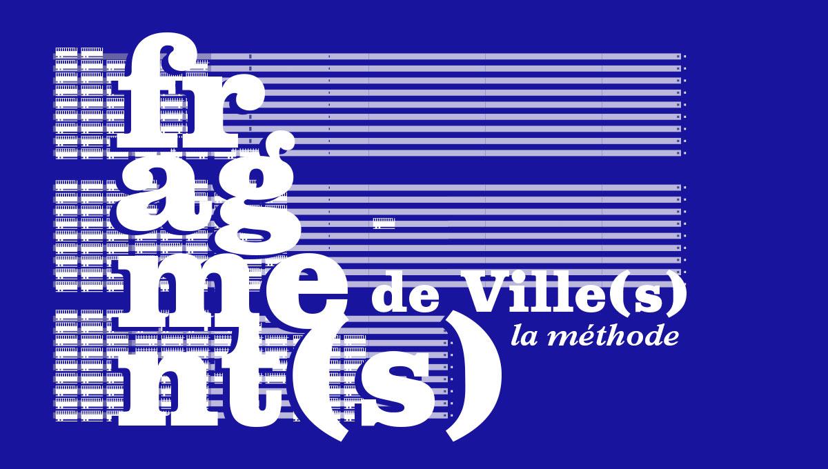 In situ - Architecture, Culture(s) & Ville - Méthode fragment(s)